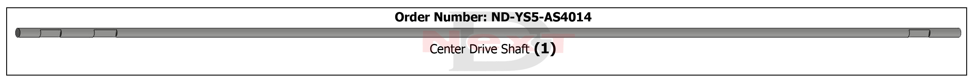 ND-YS5-AS4014 Main Drive Shaft